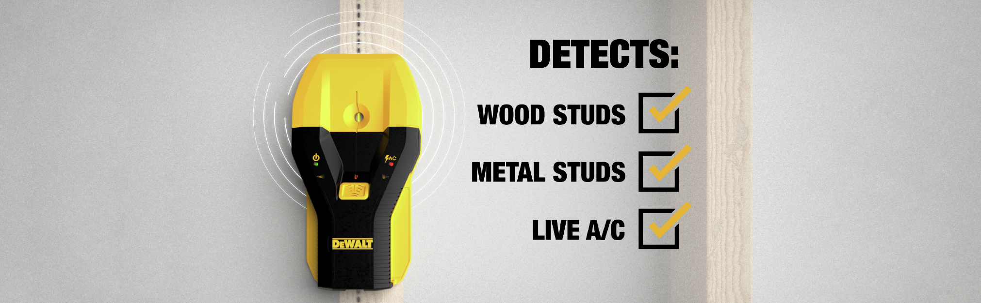 Detects Wood Studs, Metal Studs, and Live A/C