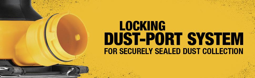 Locking Dust-Port System