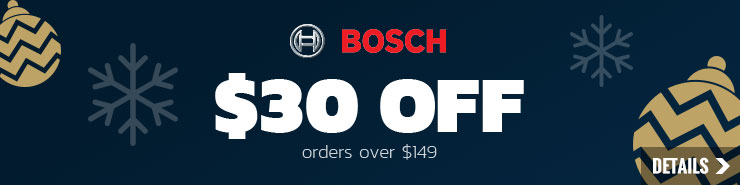 $30 off Bosch orders over $149