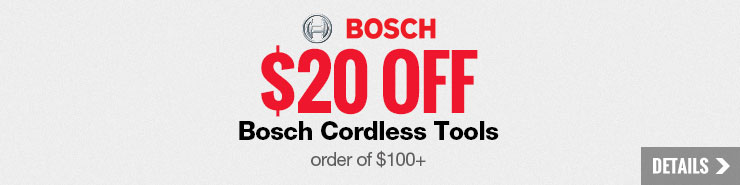 $20 off orders of $100 or more on cordless Bosch products