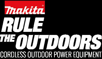 Makita Rule the Outdoors