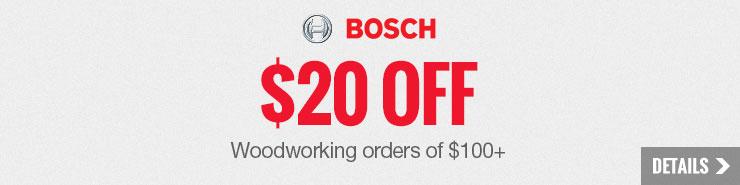 $20 off Bosch Woodworking