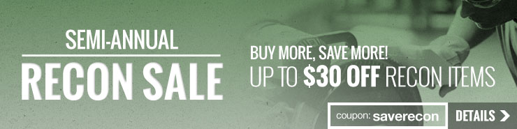 Semi-Annual Recon Sale - Save up to $30 off on All Reconditioned Items!