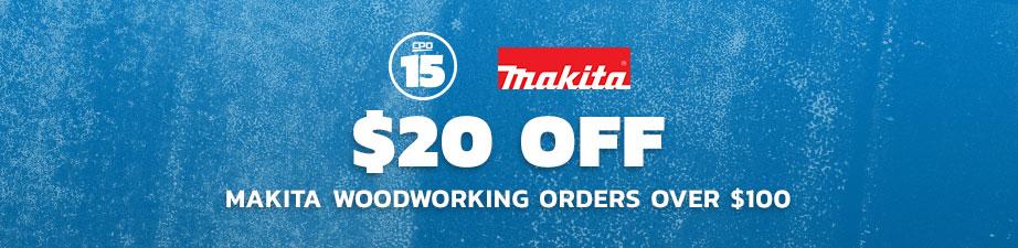 $20 off Makita woodworking